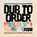 jstar-music-dj-remixer-dub-to-order-album