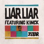 jstar-music-dj-remixer-liar-liar-featuring-kinck