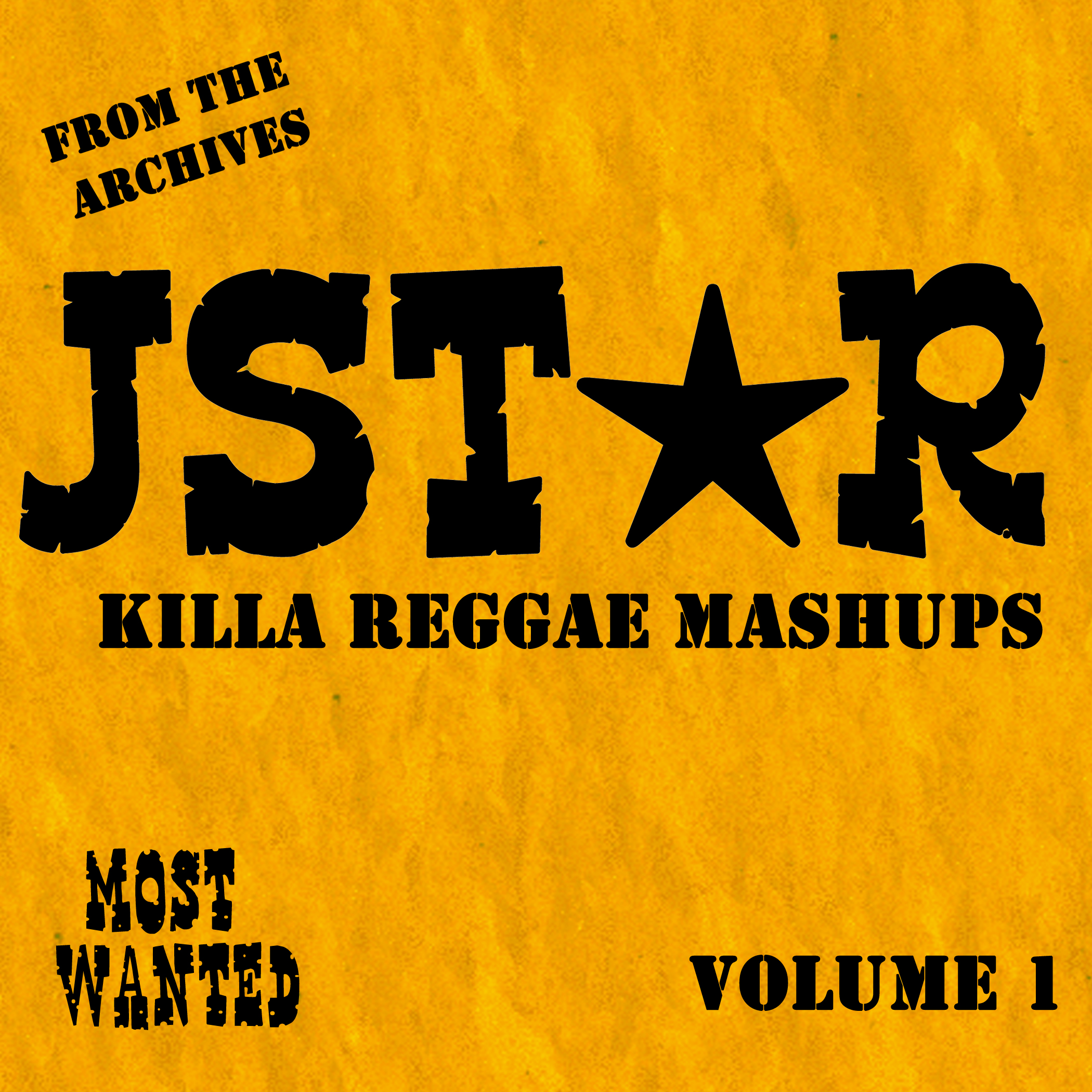 Jstar Most Wanted Archives; Volume 1 of 4