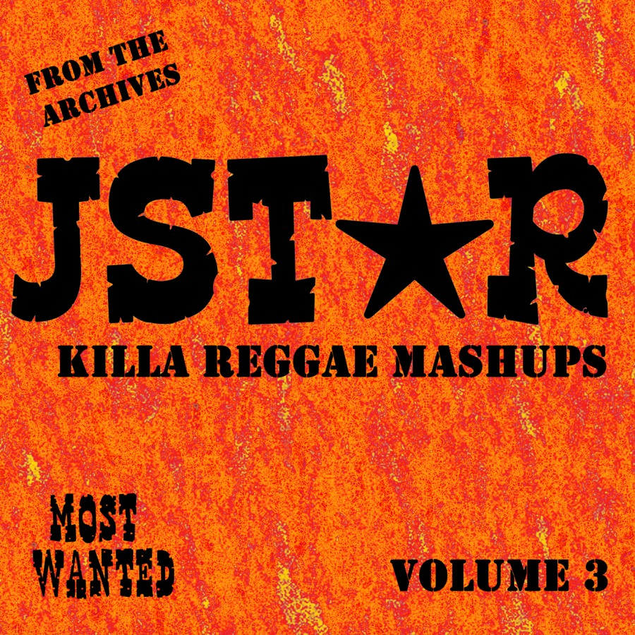 Jstar Most Wanted Archives #3