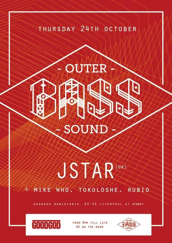Jstar: Outer Bass Mix – Sydney Australia