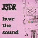 Hear The Sound / Jstar